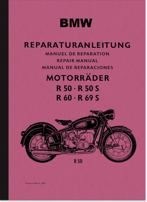 BMW R 50, R 50S, R 60 and R 69S repair instructions assembly instructions workshop manual