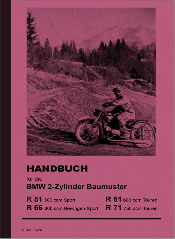 BMW R51 SS R61 R66 R71 Operating Instructions Manual Manual R 51 61 66 71