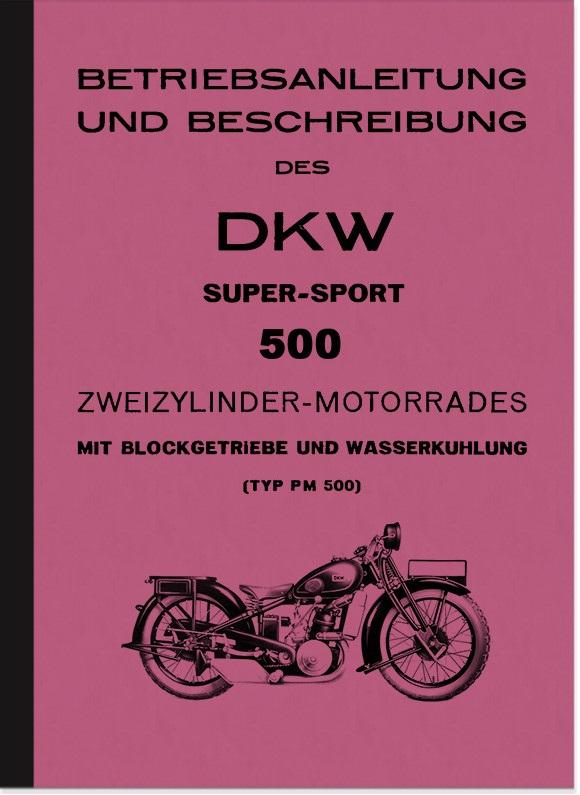 DKW Super Sport PM 500 Supersport Bedienungsanleitung Betriebsanleitung Handbuch