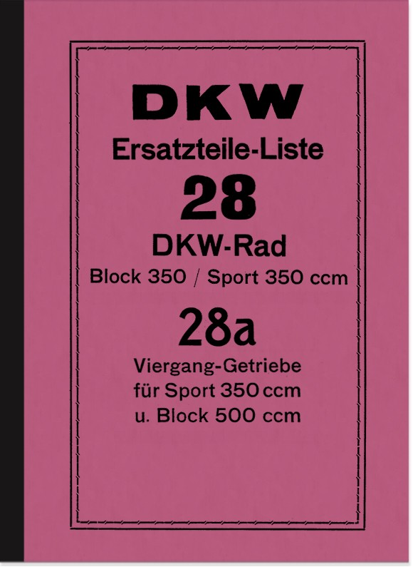 DKW Block 350, Block 500 and Sport 350 spare parts list Spare parts catalog Parts catalog