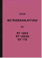 DKW RT 125/2, 125/2H and 175 Operating Manual Operating Manual RT125 RT175
