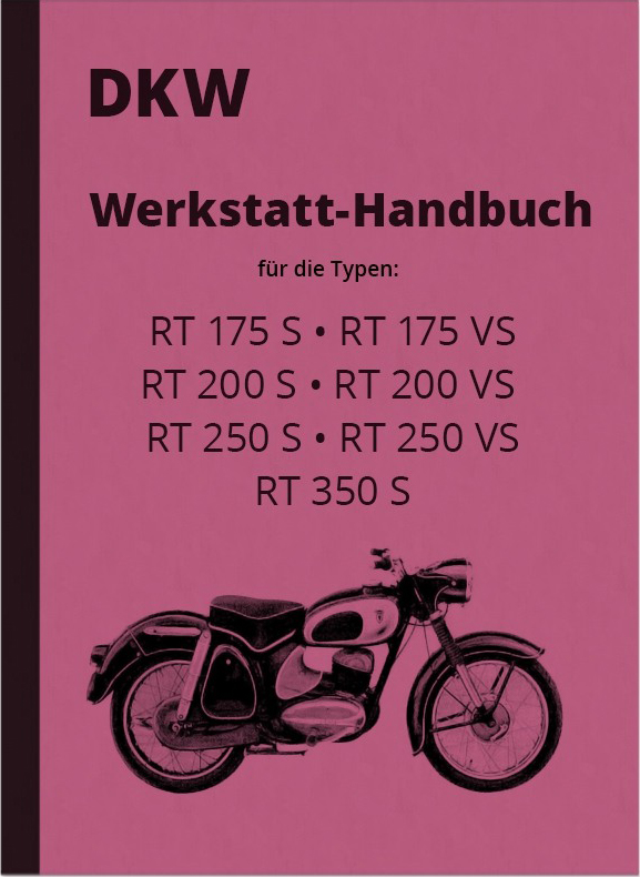 DKW repair instructions RT 175 S RT 175 VS RT 200 S RT 200 VS RT 250 VS RT 350 S