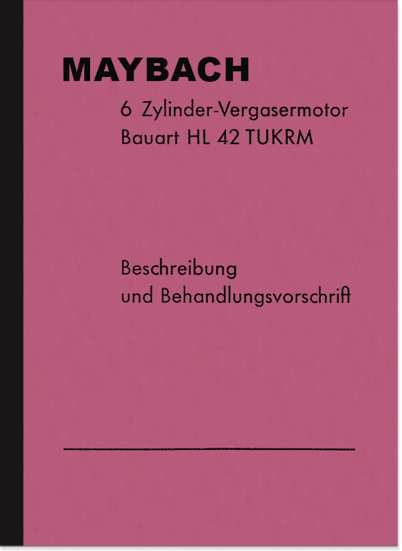 Maybach HL 42 TUKRM Engine Operating Instructions Operating Instructions Manual Description