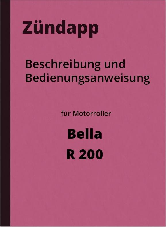 Zündapp Bella R 200 Bedienungsanleitung Betriebsanleitung Handbuch Roller R200