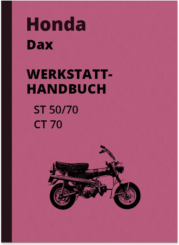 Honda Dax ST 50, ST 70 and CT 70 Repair Instructions Assembly Instructions Workshop Manual