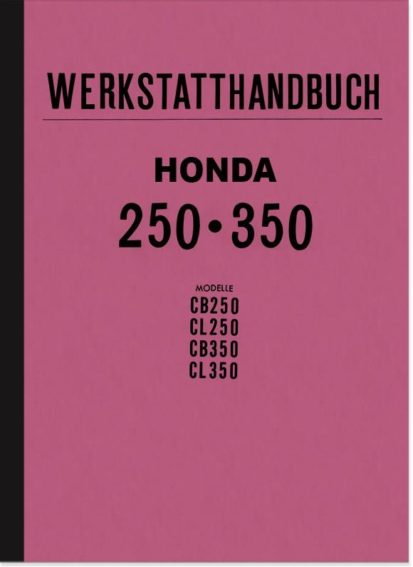 Honda CB 250/350 und CL 250/350 Reparaturanleitung Werkstatthandbuch Werkstatt-Handbuch