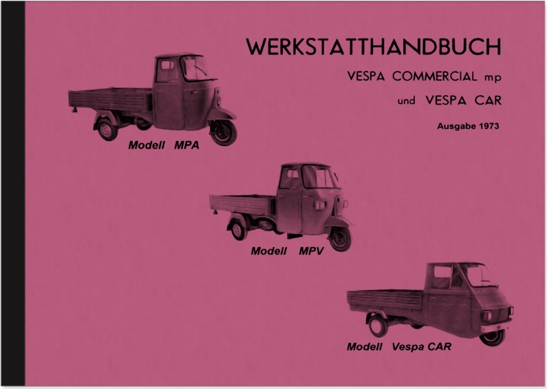 Vespa Piaggio Car Ape Commercial Reparaturanleitung Werkstatthandbuch Montageanleitung