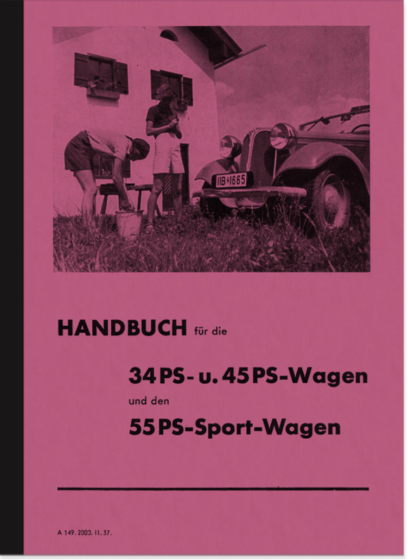 BMW Typ 315 319 329 34 45 55 PS 1,5 2 ltr. 6-Zylinder Bedienungsanleitung Betriebsanleitung Handbuch