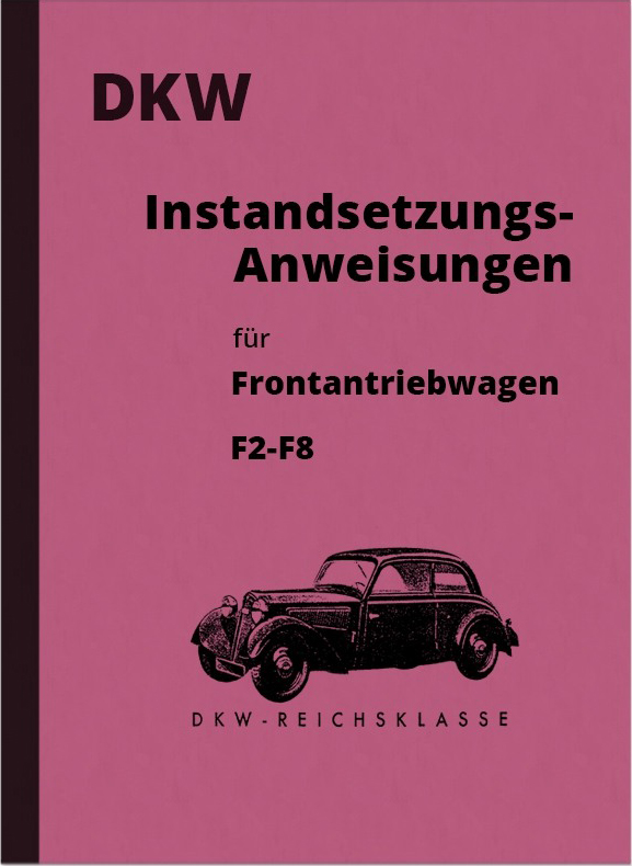 DKW F2 F3 F4 F5 F6 F7 F8 Reichsklasse repair manual workshop manual repair manual