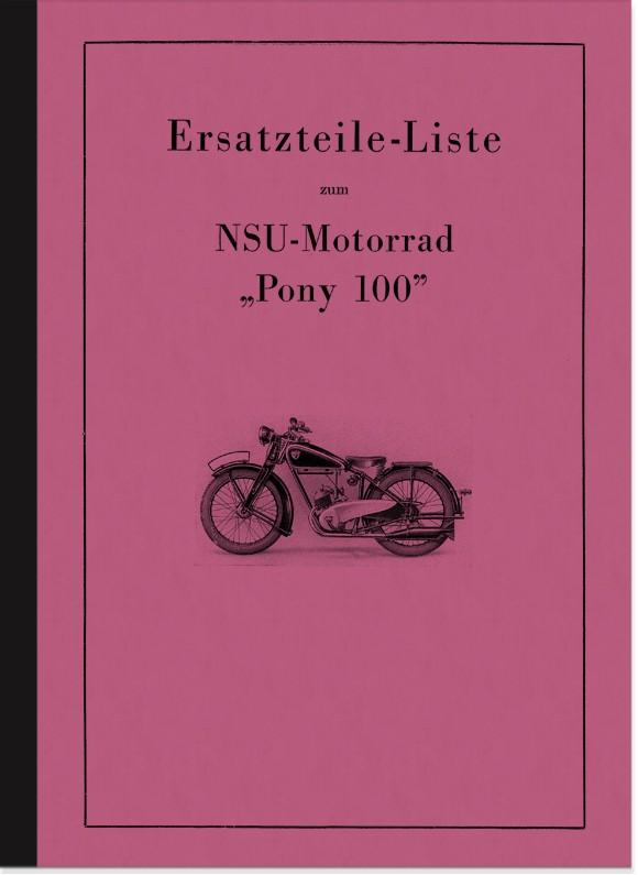 NSU Pony 100 ab 1937 Ersatzteilliste Ersatzteilkatalog Teilekatalog Teileliste