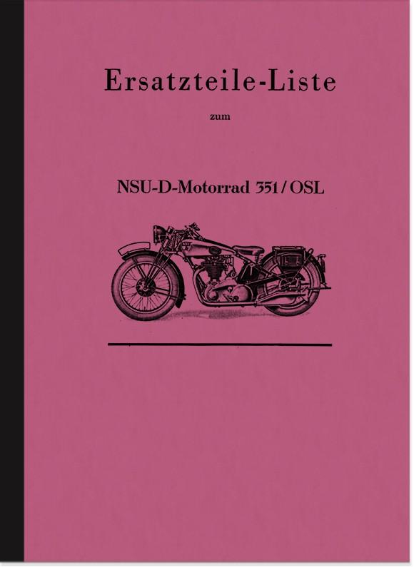 NSU NSU-D 351 S OSL Ersatzteilliste Ersatzteilkatalog Teilekatalog 351S 351OSL