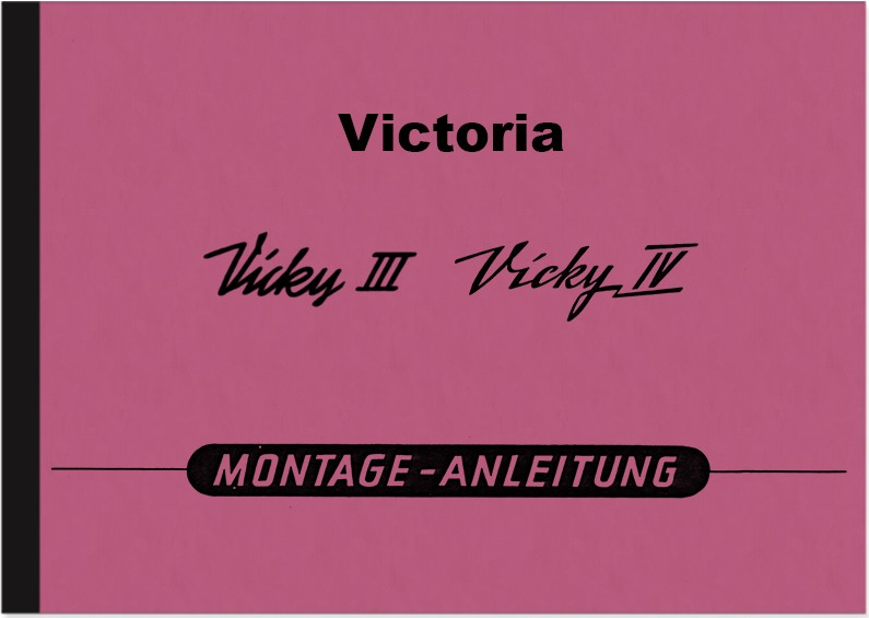 Victoria Vicky III and IV 3 4 Engine Repair Instructions Assembly Instructions Workshop Manual