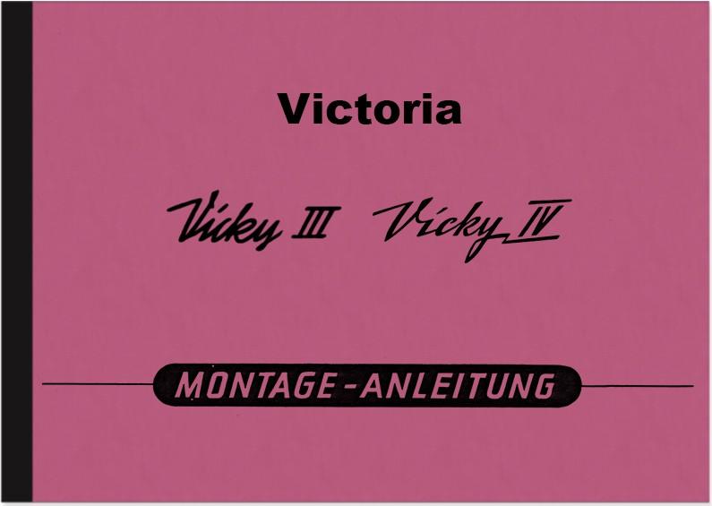 Victoria Vicky III und IV 3 4 Motor Reparaturanleitung Montageanleitung Werkstatthandbuch
