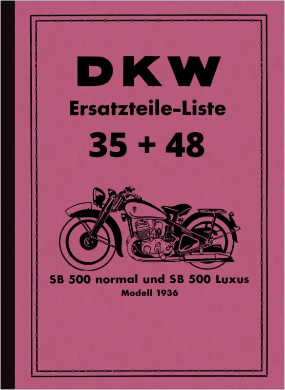 DKW SB 500 SB500 Normal und Luxus Ersatzteilliste Ersatzteilkatalog Teilekatalog