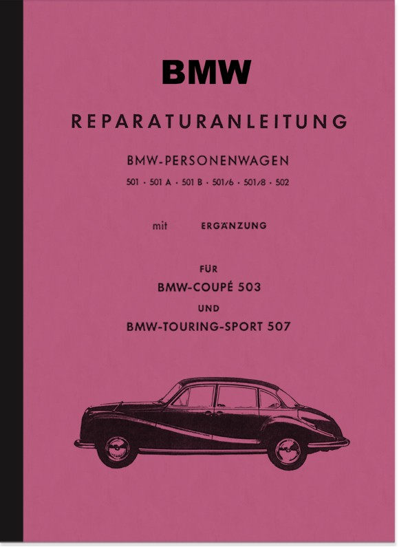 BMW Type 501, 502, 503 and 507 A B /6 /8 Car Repair Manual Workshop Manual