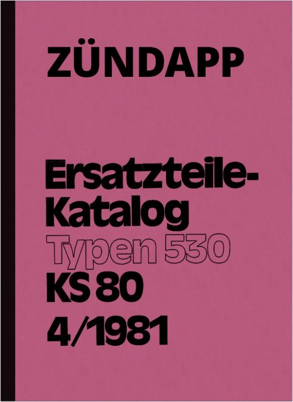 Zündapp KS 80 KS80 530 Touring spare parts list spare parts catalog parts catalog parts list