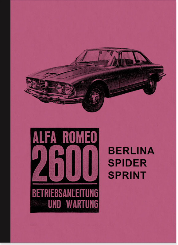 Alfa Romeo 2600 Berlina Spider Sprint Owner's Manual Manual Maintenance
