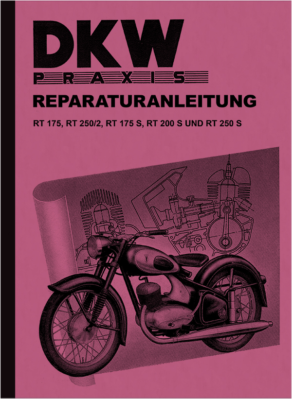 DKW RT 175, 250/2, 175 S, 200 S, 250 S Reparaturanleitung Werkstatthandbuch