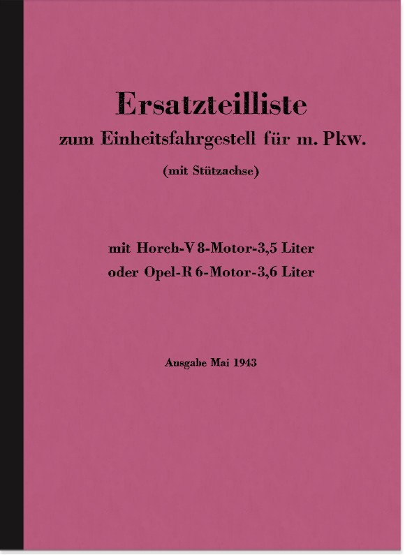 Horch V8 Opel R6 Motor Einheitsfahrgestell m. PKW Ersatzteilliste V 8 R 6 Teilekatalog