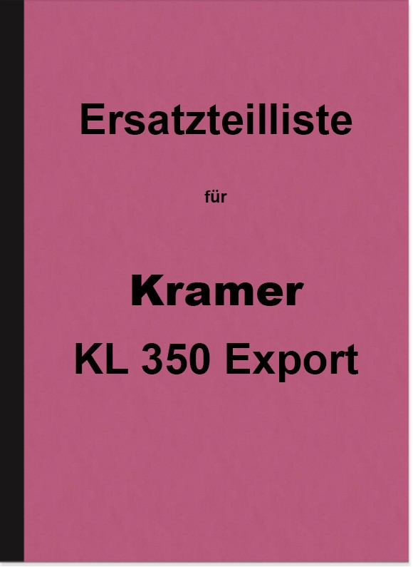 Kramer KL 350 Export spare parts list spare parts catalog parts catalog KL350 tractor