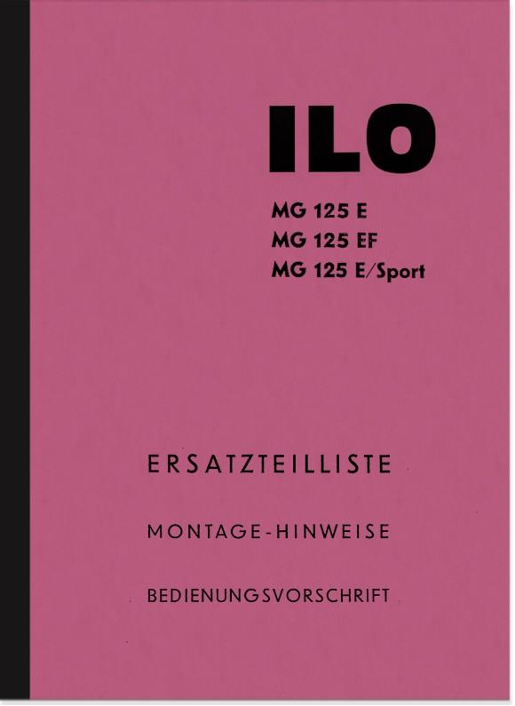 ILO MG 125 E EF E-Sport Ersatzteilliste und Bedienungsanleitung Handbuch