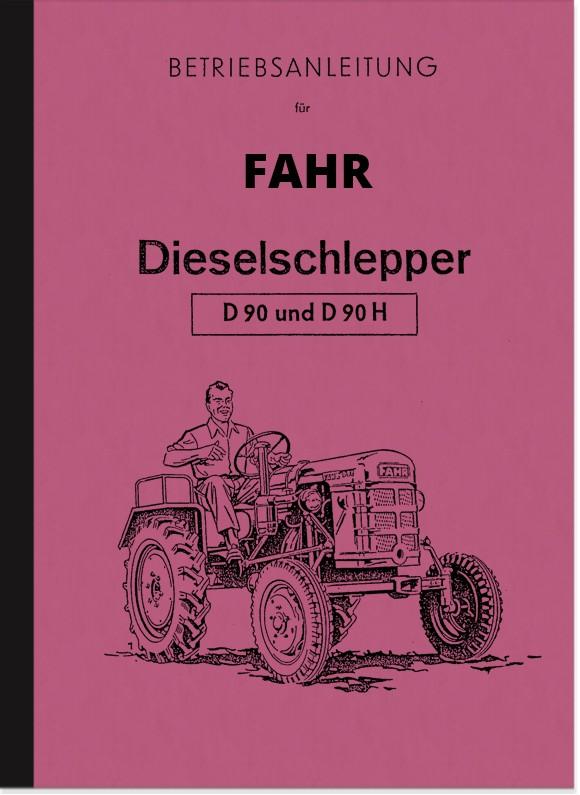 Fahr Diesel-Schlepper D90 und D90 H Bedienungsanleitung