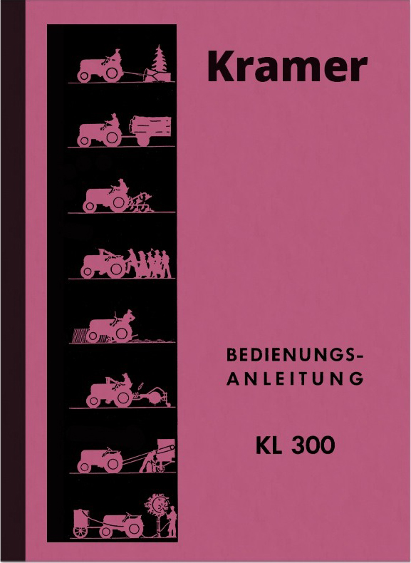 Kramer Diesel Tractor KL 300 Operating Instructions