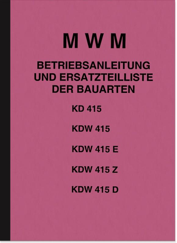 MWM KD 415 und KDW 415 Bedienungsanleitung und Ersatzteilliste Handbuch