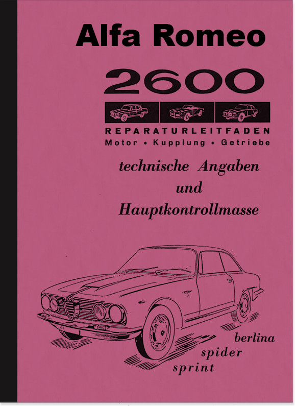 Alfa Romeo 2600 Berlina Spider Sprint repair manual workshop manual assembly instructions
