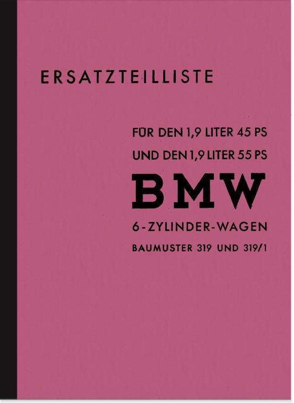 BMW Typ 319 und 319/1 1941 Ersatzteilliste Ersatzteilkatalog