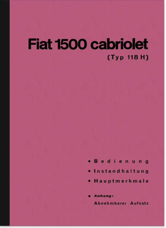 Fiat 1500 Cabrio (118 H) Bedienungsanleitung Betriebsanleitung Handbuch 118H 118K