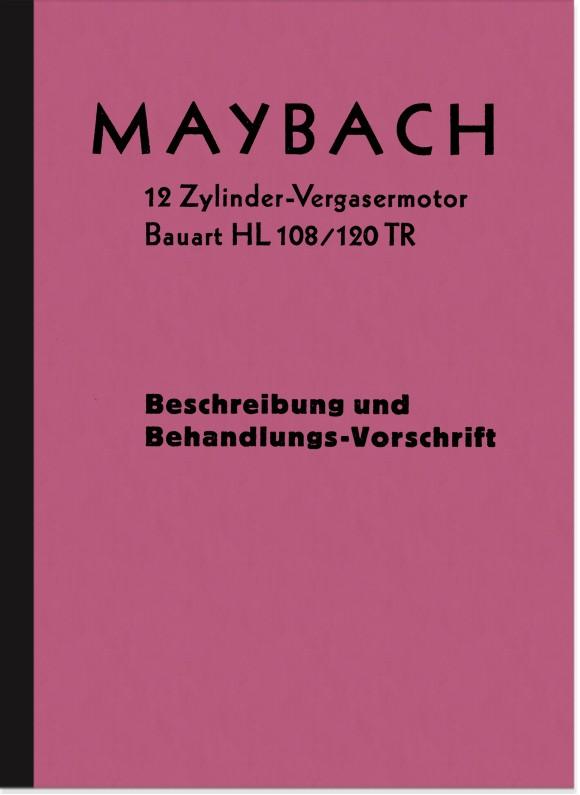 Maybach 12-Zylinder Typ HL 108/120 TR Motor Bedienungsanleitung Beschreibung Handbuch