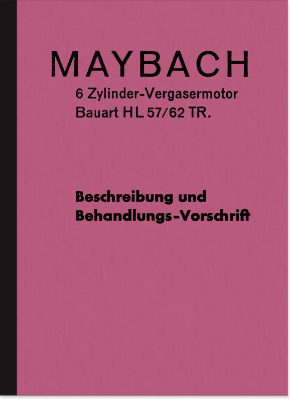 Maybach HL 57/62 TR 6-Zylinder Vergasermotor Bedienungsanleitung Beschreibung