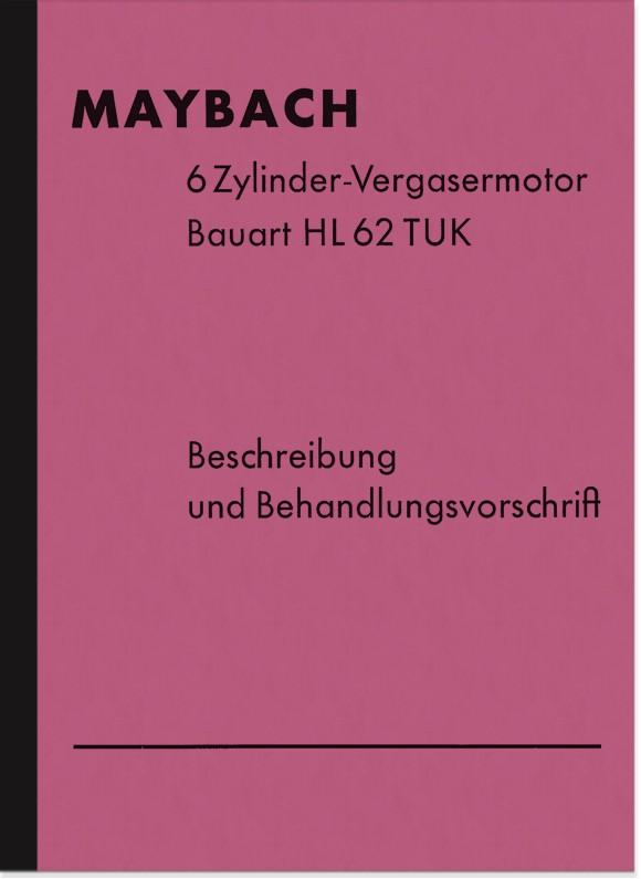 Maybach HL 62 TUK 6-Zylinder Vergasermotor Bedienungsanleitung Beschreibung