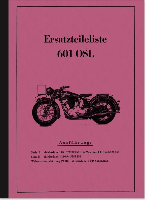 NSU 601 OSL Serie I II 1 2 WH 1939 Ersatzteilliste Ersatzteilkatalog Teilekatalog
