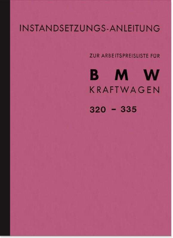 BMW 320, 321, 326, 327, 327/8, 328 und 335 Vorkriegswagen Reparaturanleitung Werkstatthandbuch