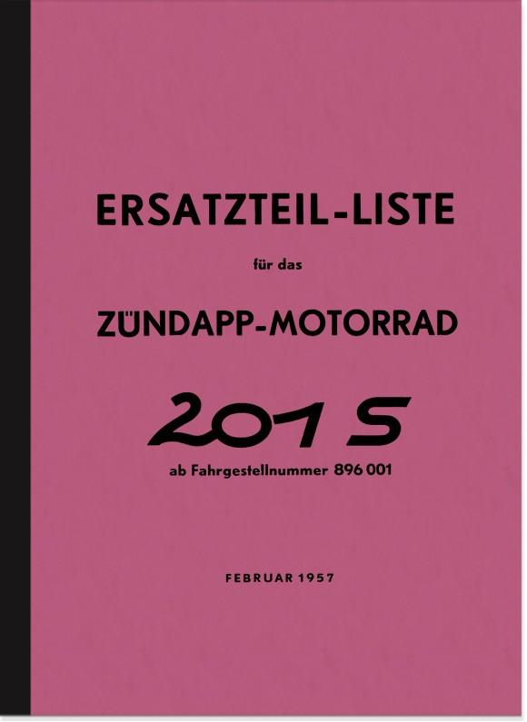 Zündapp 201 S 201S 1957 Ersatzteilliste Ersatzteilkatalog Teilekatalog