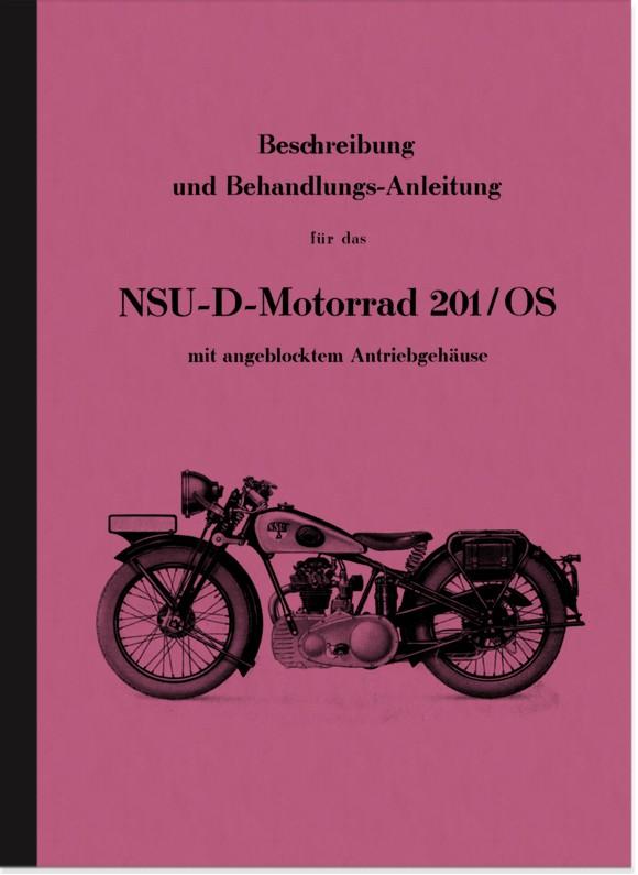 NSU NSU-D 201/OS Bedienungsanleitung Betriebsanleitung Handbuch Beschreibung