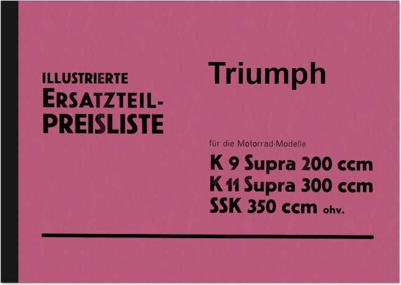 Triumph K 9 11 Supra und SSK 350 OHV Ersatzteilliste Ersatzteilkatalog Teilekatalog