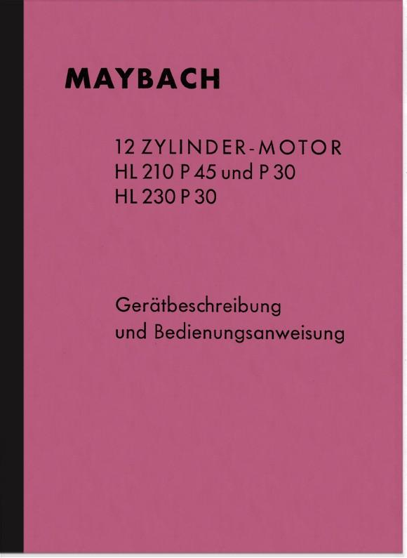 Maybach HL 210 230 P 45 30 Bedienungsanleitung Handbuch Beschreibung Wehrmacht