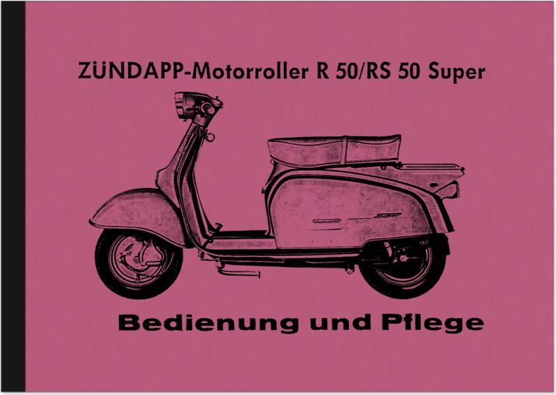 Zündapp Motoroller R 50 und RS 50 Super Bedienungsanleitung