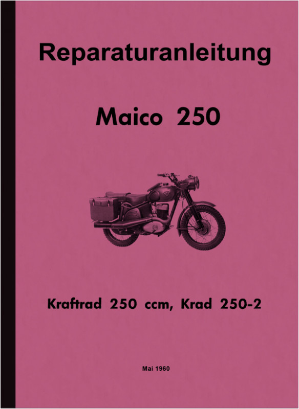 Maico M 250 B Krad 250-2 (German Armed Forces) Repair Manual Workshop Manual