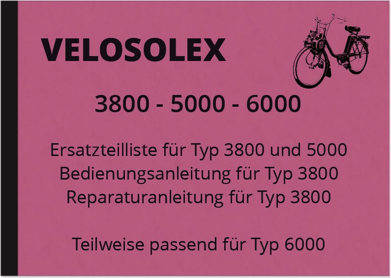 Velosolex 3800 5000 6000 Operating Instructions Spare Parts List Repair Instructions