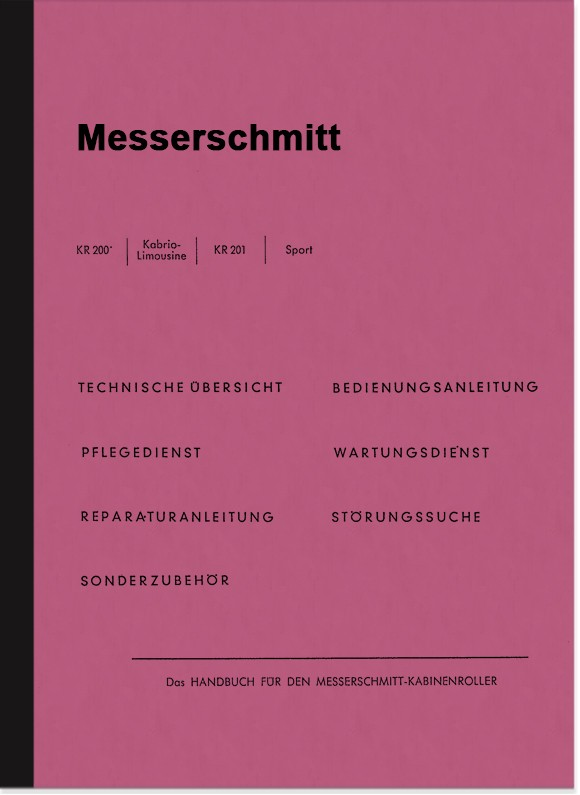 Messerschmitt KR 200 201 Sport Cabrio-Limousine repair instructions and user manual