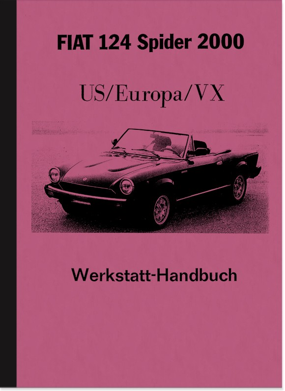 Fiat 124 Spider 2000 (US/Europe/VX) Repair Manual Workshop Manual
