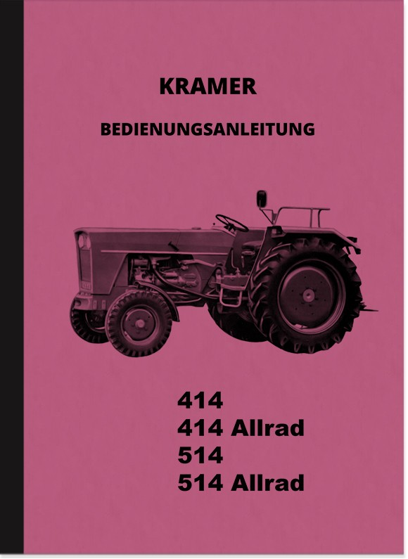 Kramer Diesel Tow Tractors 414 and 514 all-wheel drive Operating Manual Operating Manual