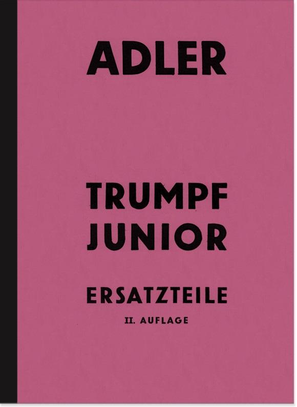 Adler Trumpf Junior Typ 1G Ersatzteilliste Ersatzteilkatalog Teilekatalog