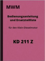 MWM KD 211 Z Operating Instructions Spare Parts List Repair Instructions KD211Z Motor