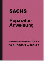 Sachs 100/4 and 100/4S Repair Instructions Assembly Instructions Workshop Manual