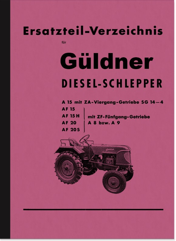 Güldner Diesel Tow Tractors A15, AF15, AF15H, AF20 and AF20S Spare Parts List Spare Parts Catalog